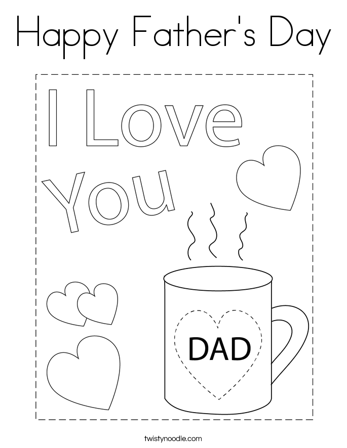 Happy father 39 s day coloring page twisty noodle for Happy fathers day grandpa coloring pages