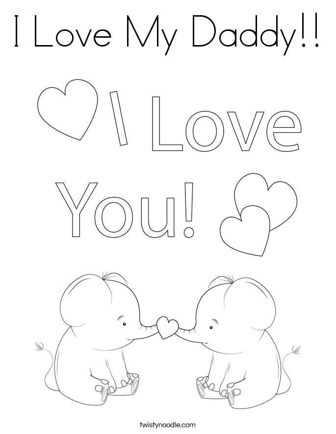 I Love My Daddy!! Coloring Page