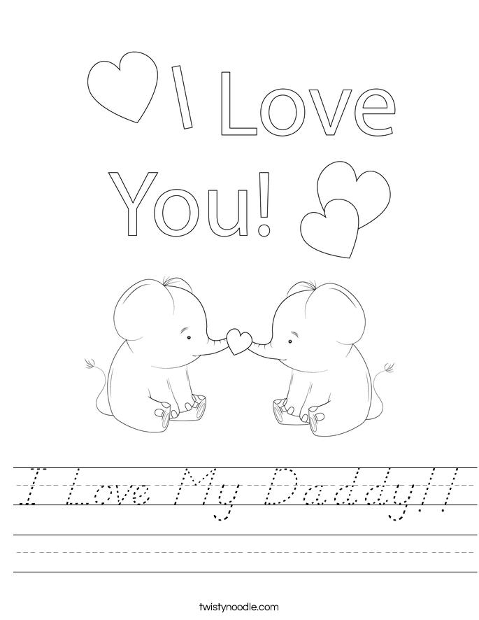 I Love My Daddy!! Worksheet
