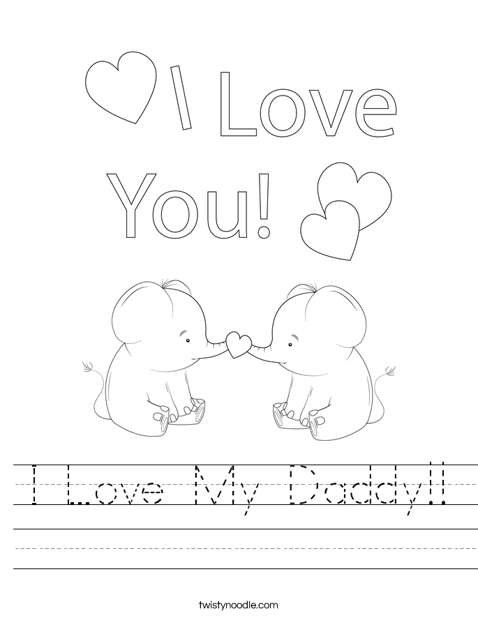 I Love My Daddy!! Worksheet