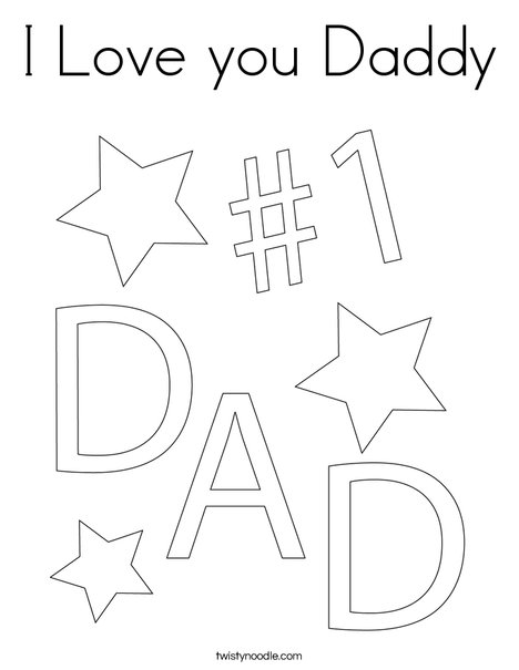 I Love you Daddy Coloring Page - Twisty Noodle