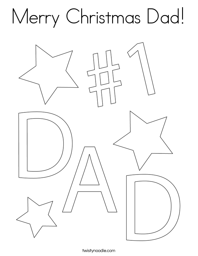 Merry Christmas Dad Coloring Page - Twisty Noodle