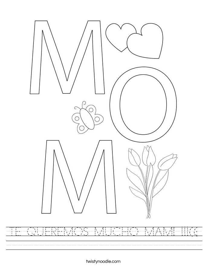 TE QUEREMOS MUCHO MAMI !!!((: Worksheet