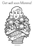 Get well soon Momma!  Coloring Page