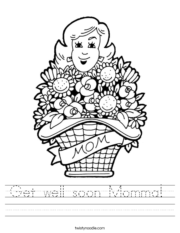 Get well soon Momma!  Worksheet