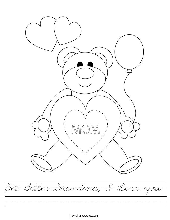 Get Better Grandma, I Love you Worksheet