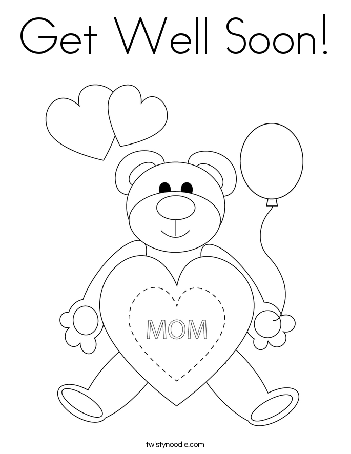 Colouring Pages Get Well Soon Do You Know Someone Who Is Get Well Soon Coloring Pages