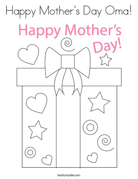 Happy Mothers Day Oma Coloring Page Twisty Noodle