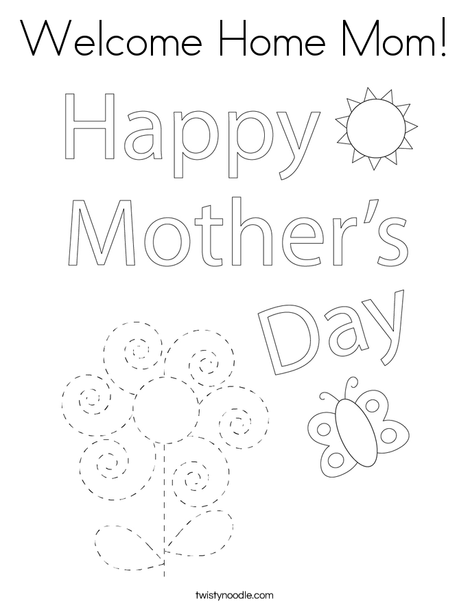welcome home mom coloring page - Welcome Home Coloring Pages