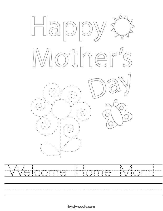 Welcome Home Mom! Worksheet