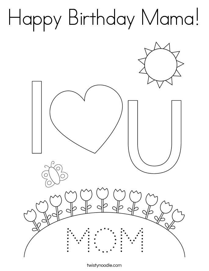 Happy Birthday Mama! Coloring Page