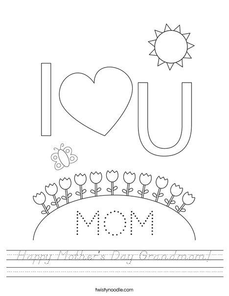 Happy Mother's Day Grandmom Worksheet - D'Nealian - Twisty ...