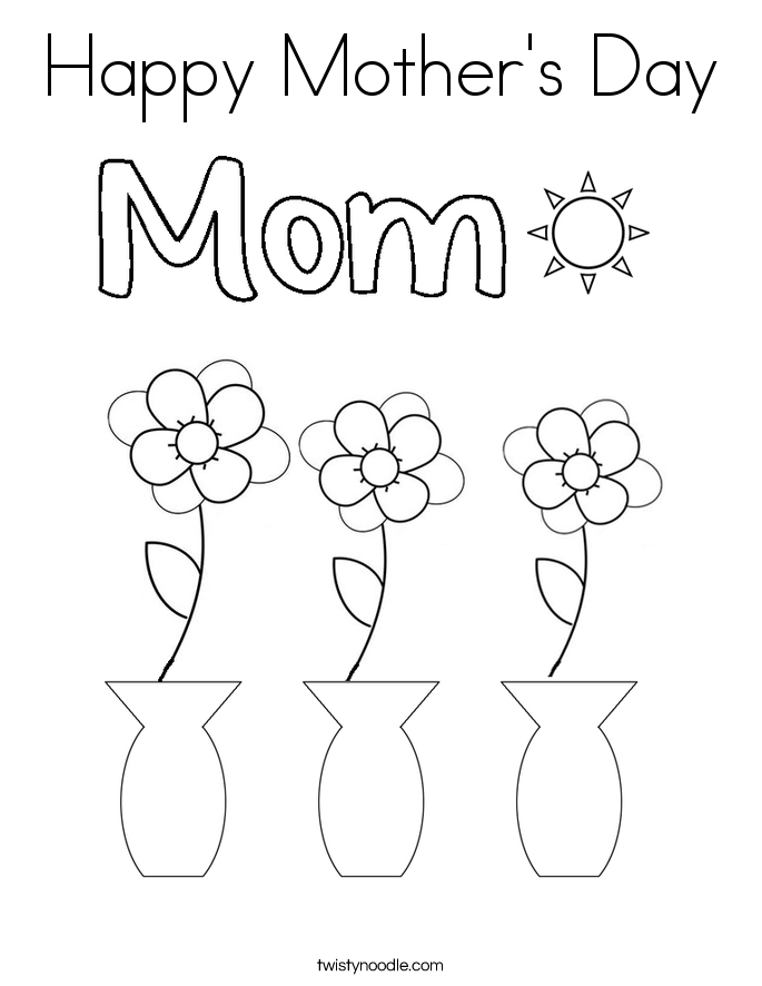 Happy Mothers Day Coloring Page Twisty Noodle
