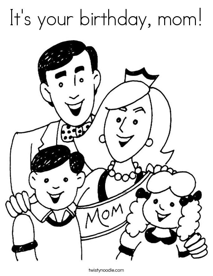 It's your birthday, mom! Coloring Page