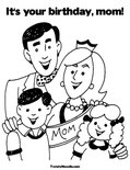 It's your birthday, mom!Coloring Page