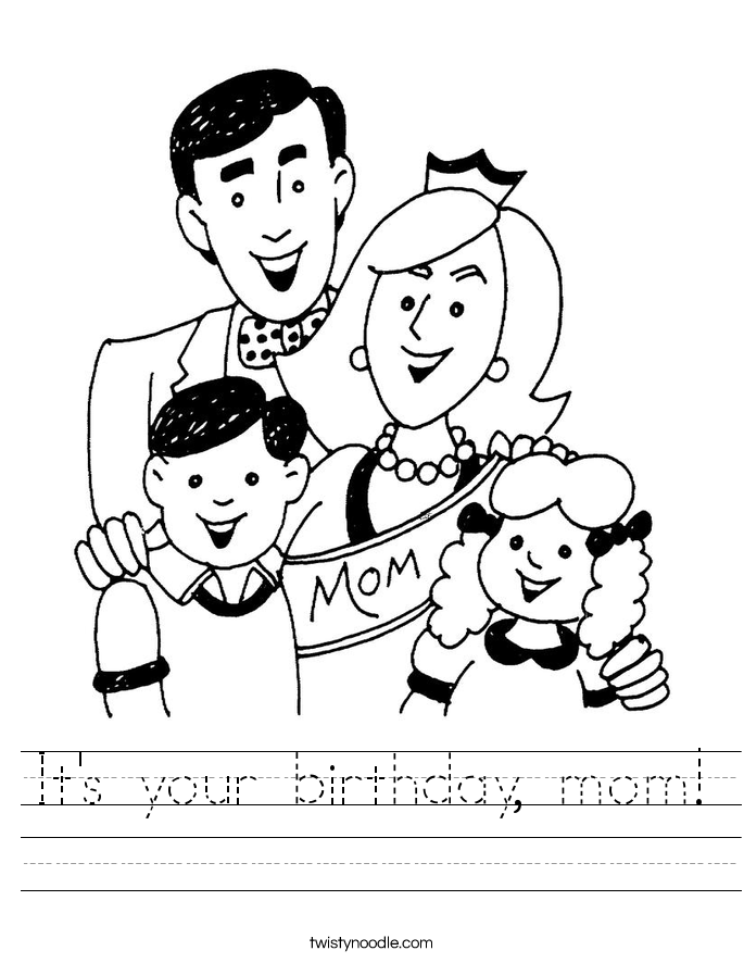 It's your birthday, mom! Worksheet