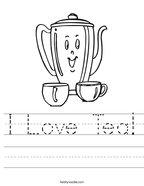 I Love Tea Handwriting Sheet