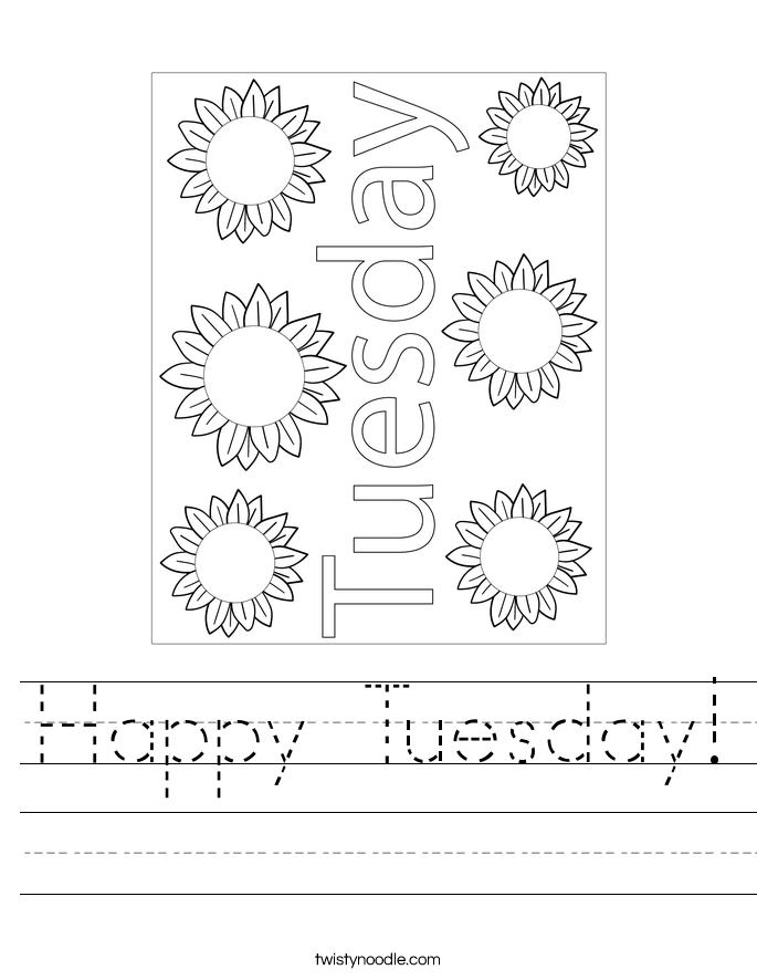 Happy Tuesday! Worksheet