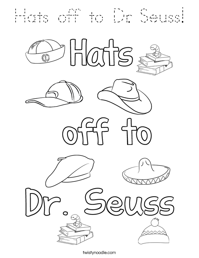 Hats off to Dr. Seuss! Coloring Page