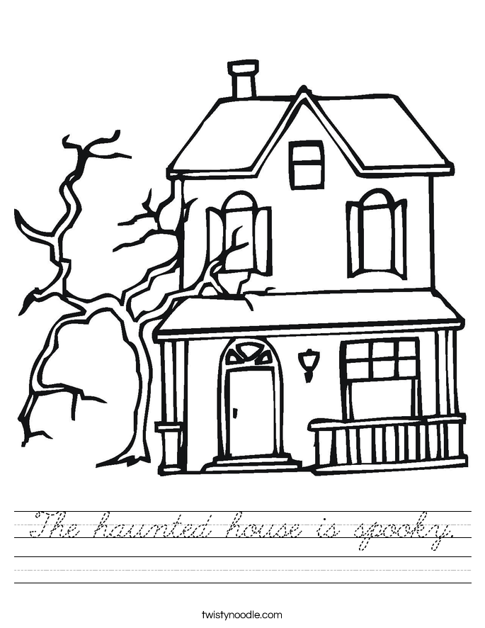 The haunted house is spooky. Worksheet