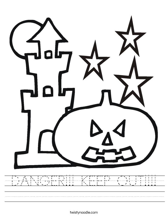 DANGER!!! KEEP OUT!!!! Worksheet