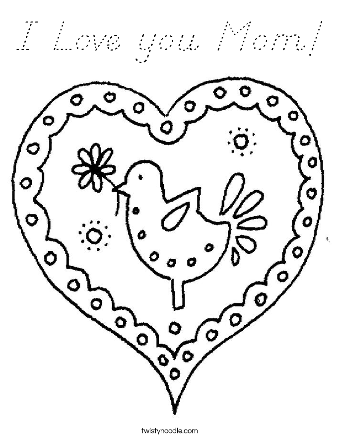 I Love you Mom! Coloring Page