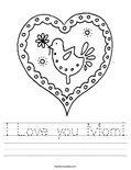I Love you Mom! Worksheet