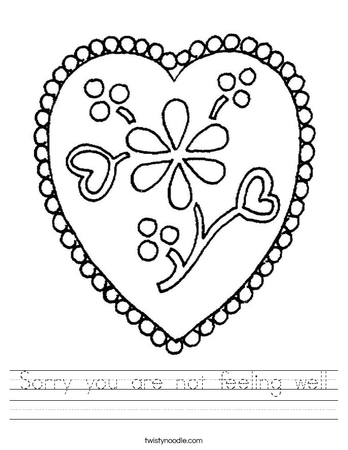 Sorry you are not feeling well Worksheet
