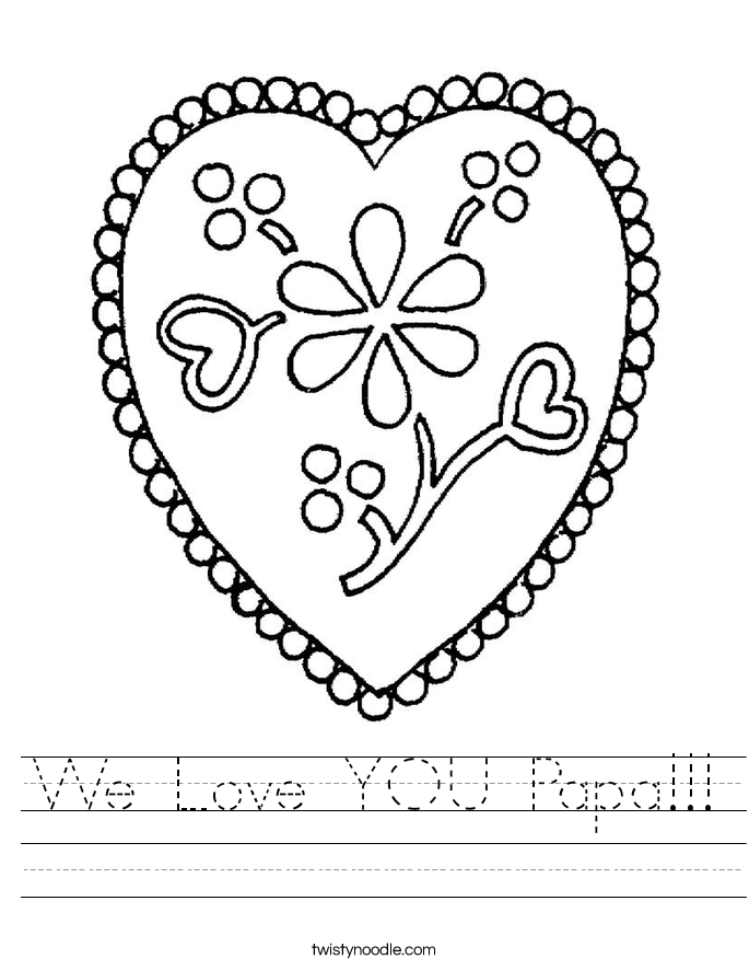 We Love YOU Papa!!! Worksheet