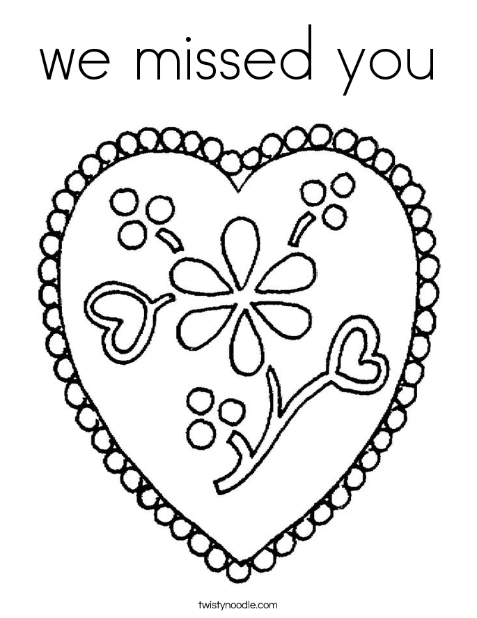 We missed you coloring page twisty noodle for We will miss you coloring pages