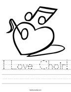 I Love Choir Handwriting Sheet