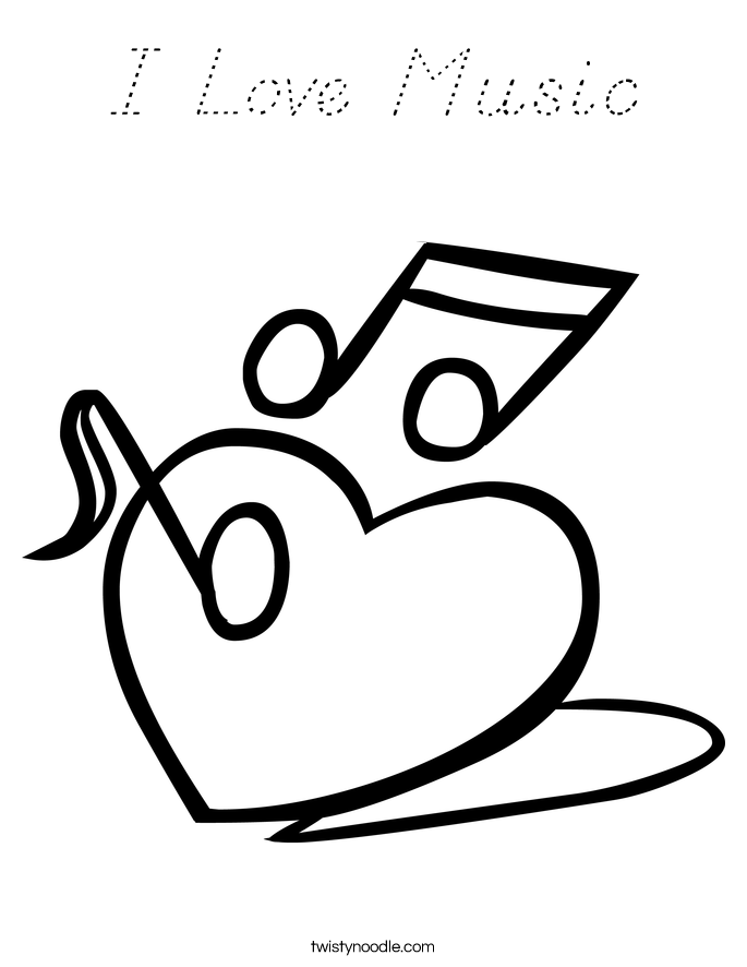 love music notes coloring pages | I Love Music Coloring Page - D'Nealian - Twisty Noodle
