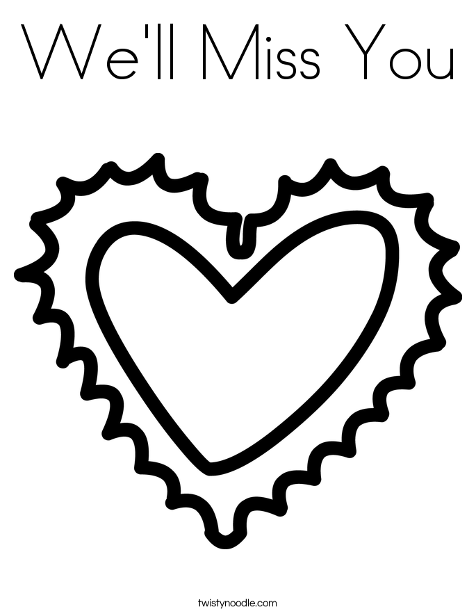We 39 ll Miss You Coloring Page