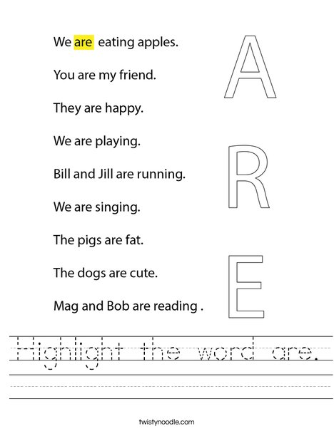 Highlight the word are. Worksheet