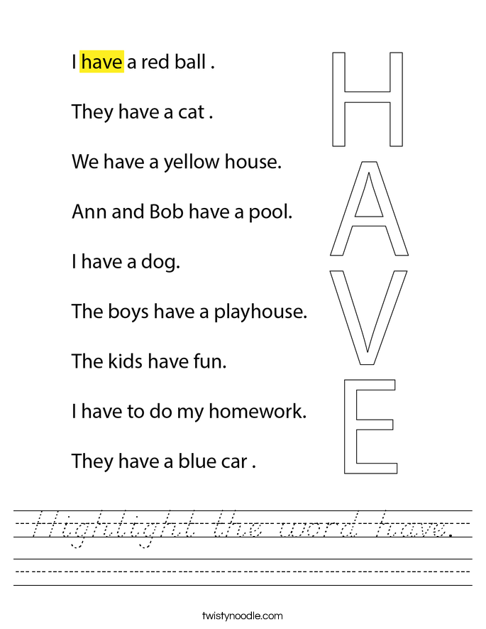 Highlight the word have. Worksheet