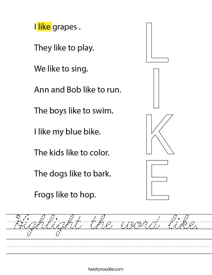 Highlight the word like. Worksheet