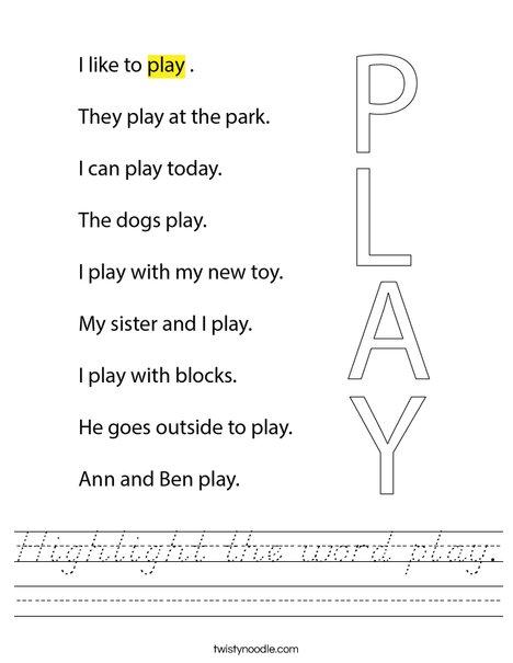Highlight the word play. Worksheet
