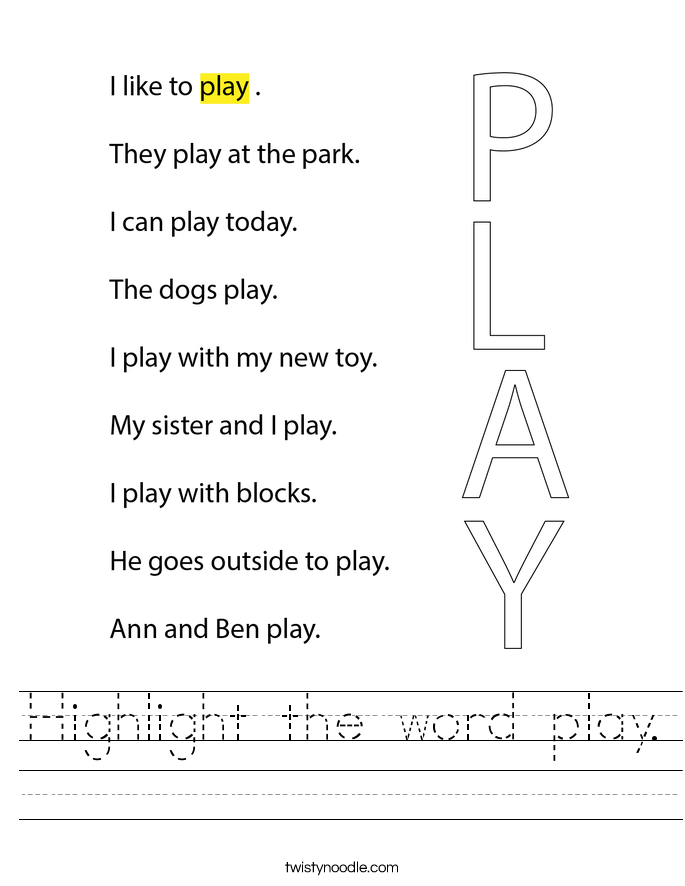 Highlight the word play. Worksheet