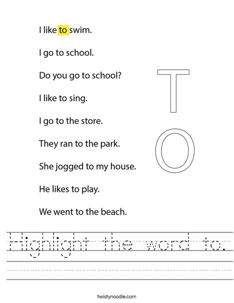 Highlight the word to. Worksheet