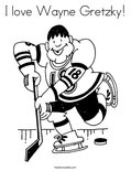 I love Wayne Gretzky! Coloring Page