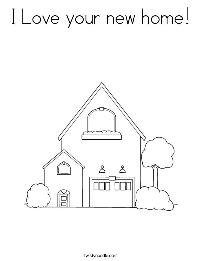 I Love your new home! Coloring Page