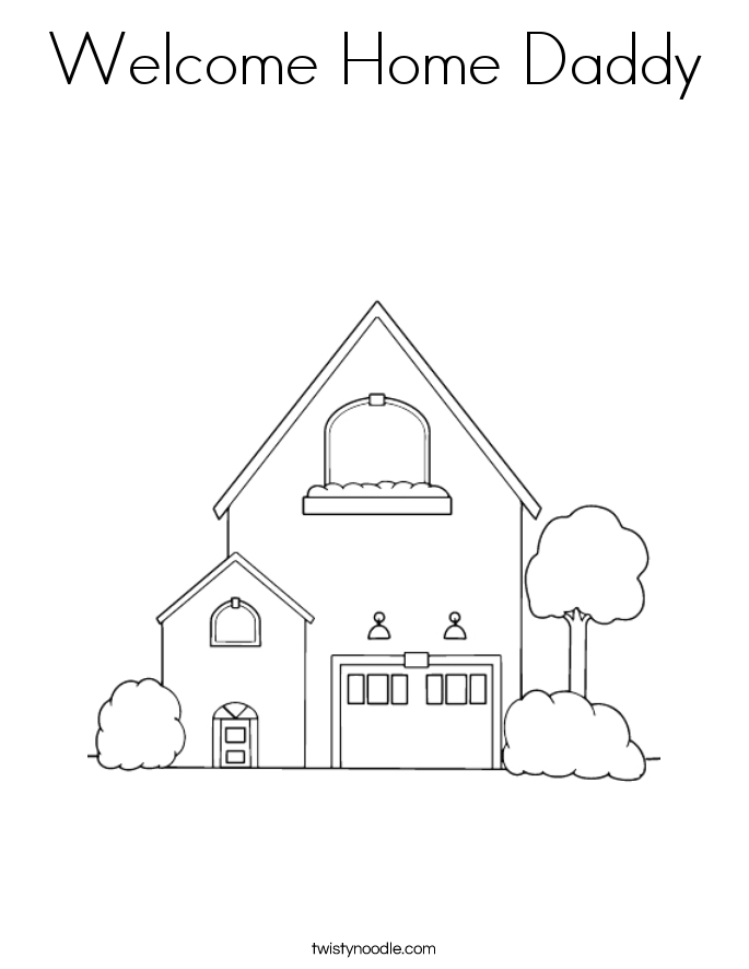 Welcome Home Daddy Coloring Page - Twisty Noodle