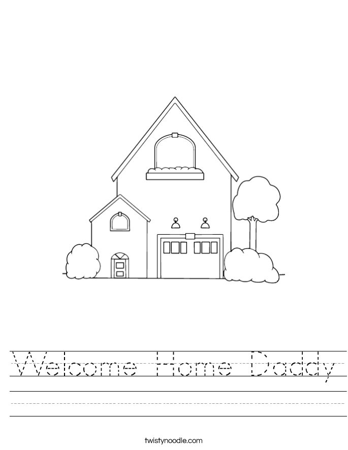 Welcome Home Daddy Worksheet