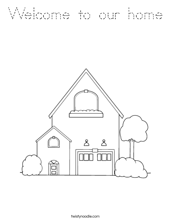 Welcome to our home Coloring Page