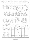 Hope you have a colorful Valentine's Day Coloring Page