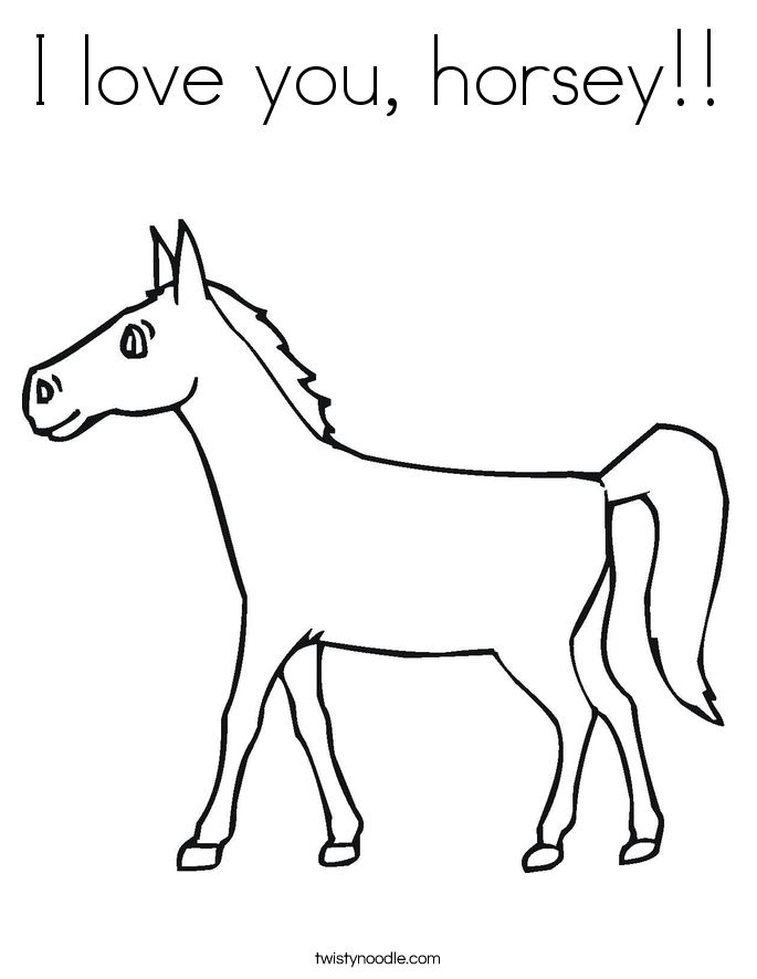 I love you, horsey!! Coloring Page