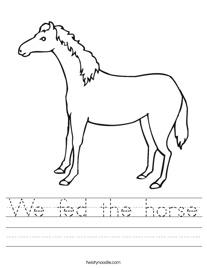 We fed the horse Worksheet