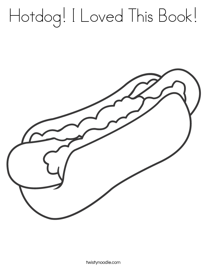 Hotdog! I Loved This Book! Coloring Page