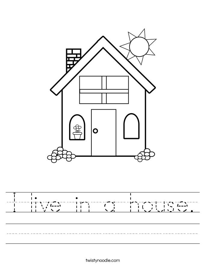 I live in a house. Worksheet