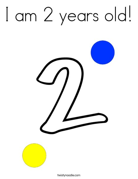 I am 2 years old! Coloring Page